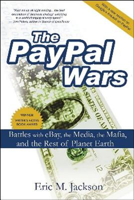 The Paypal Wars By Jackson, Eric M.